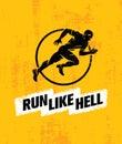 Run Like Hell Creative Sport Motivation Concept. Dynamic Running Man Vector Illustration On Grunge Background Royalty Free Stock Photo