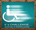 It` s challenge written on blackboard, world day of disabled