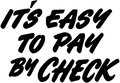 It's Easy To Pay By Check Royalty Free Stock Photo