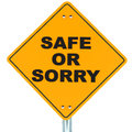 Safe or sorry Stock Photography