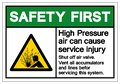 Safety First High Pressure Air Can Cause Service Injury Symbol Sign, Vector Illustration, Isolate On White Background Label .EPS10