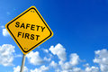 Safety first traffic sign Royalty Free Stock Photo