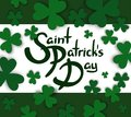 Saint Patrick`s Day hand drawn lettering with green borders and clovers
