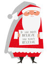 Santa claus illustration of with a christmas funny message if you dont believe you wont receive Stock Images