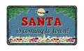Santa is coming to town, vintage metal sign Royalty Free Stock Photo