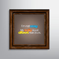 Sarcastic background i m not crazy my reality is just different than yours canvas Stock Image
