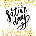 Saturday logo template vector lettering calligraphy text