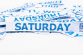 Saturday word texture background. Royalty Free Stock Photo