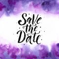 Save the date. Wedding phrase Brush Lettering on Violet purple trend watercolor abstract background. Hand painted banner