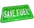 Save fuel green license plate earth friendly power a metal with words illustrating the importance of gas savings and finding Royalty Free Stock Images