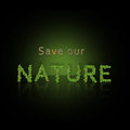 Save our nature illustration with stone letters and green leaves on a black background Stock Photography