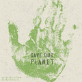 Save our planet poster with hand print image and stencil alphabet vector eps Royalty Free Stock Images