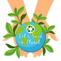 Save the Planet poster. Hands holding earth globe Ecology care concept Royalty Free Stock Photo