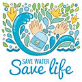 Save water - save life. Hand drawn drops, waves