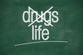 Say no to drugs choose life choice message on green chalkboard Royalty Free Stock Images