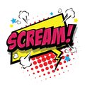Scream! Comic Speech Bubble. Vector Eps 10. Royalty Free Stock Photo