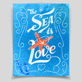 The Sea is Love greeting card Royalty Free Stock Photo