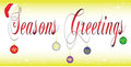 Seasons greetings banner vector illustration of text spelling out adorned with a christmas hat and christmas bulbs Stock Photography