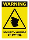 Security guards on patrol warning text sign, isolated, black, white, large detailed signage closeup
