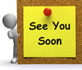 See You Soon Means Goodbye And Farewell Royalty Free Stock Photo