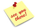 See you there sticky note pinned on white background Stock Image