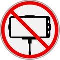 Selfie stick prohibiton sign,