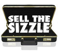 Sell the Sizzle 3d Words Briefcase Sales Presentation Benefits W Royalty Free Stock Photo