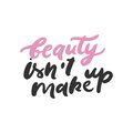 Set of beauty quotes. Hand lettering and custom typography for your design. Vector illustration