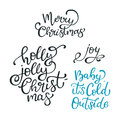 Set of hand drawn vector quotes. Merry Christmas. Holly jolly Ch