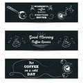 Set of horizontal banners. Poster with greeting lettering stylized drawing with cup of coffe chalk on blackboard