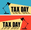 Set of table office desktop lamp with light bulb shine and text Tax Day Royalty Free Stock Photo