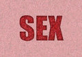 Sex written in red glitter Royalty Free Stock Images