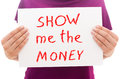 Show me the money Royalty Free Stock Photo