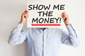 Show me the money text written on paper card Royalty Free Stock Photo