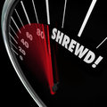 Shrewd speedometer business savvy knowledge experience cunning word on a to illustrate intelligence or smarts Stock Photos
