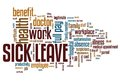 Sick leave employment issues and concepts word cloud illustration word collage concept Royalty Free Stock Photo