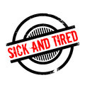 Sick And Tired rubber stamp