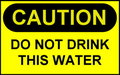 Sign: Caution Do Not Drink This Water Stock Photos