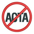 Sign of opposition to Trade Agreement ACTA Royalty Free Stock Images