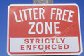 A sign that reads �Litter Free Zone Strictly Enforced� Royalty Free Stock Photo