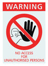 Signage no access for unauthorised persons sign isolated large detailed closeup Royalty Free Stock Photography