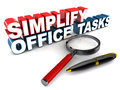 Simplify office tasks words next to a magnifying glass and a pen on white background Stock Photo