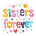 Sisters forever decorative type lettering design Royalty Free Stock Image