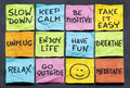 Slow down and relax take it easy keep calm other motivational lifestyle reminders on colorful sticky notes Royalty Free Stock Images
