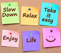 Slow down,Relax, Take it easy on notes Royalty Free Stock Photo
