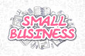 Small Business - Cartoon Magenta Text. Business Concept.