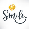 Smile. Calligraphy phrase with hand drawn smile and sun.