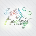 Smile it s friday typography background in retro style with happy face and label Royalty Free Stock Images