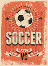 Soccer typographical vintage grunge style poster. Retro vector illustration. Royalty Free Stock Photo