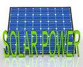 Solar panel and power word shows energies source showing Royalty Free Stock Photos